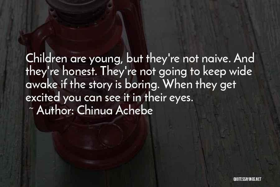 Chinua Achebe Quotes 79452