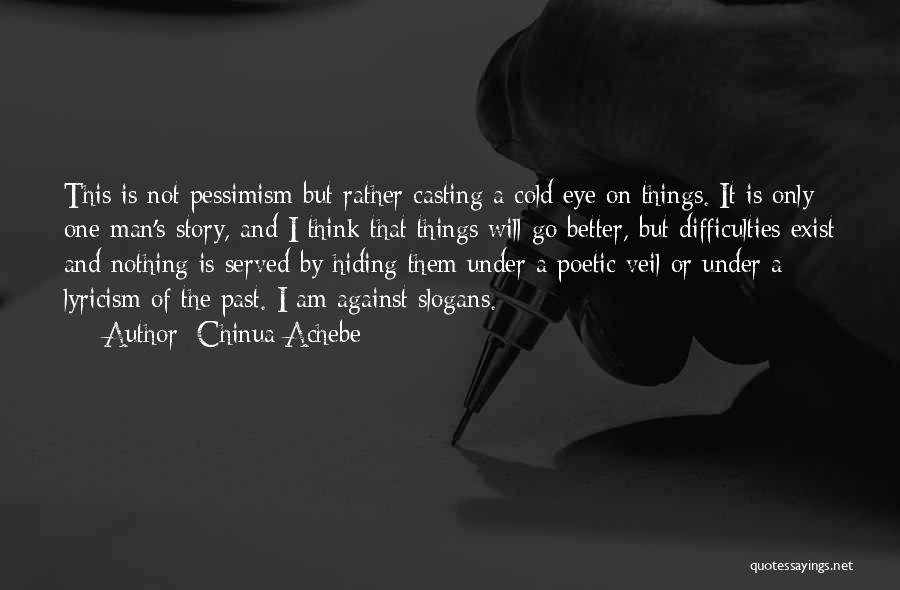 Chinua Achebe Quotes 81000