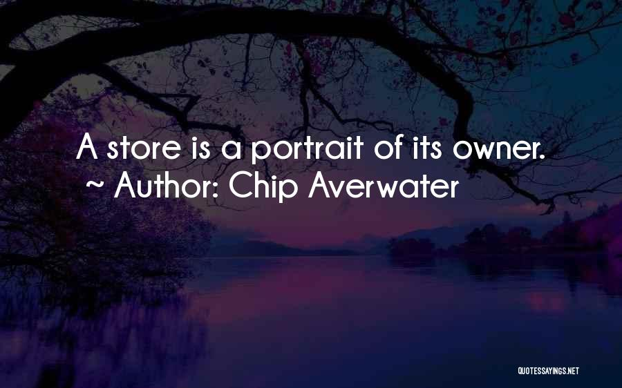 Chip Averwater Quotes 885314