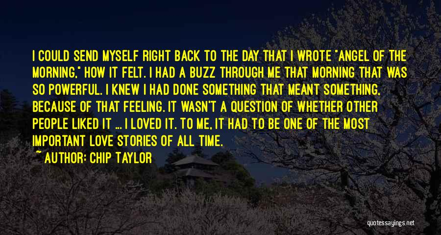 Chip Taylor Quotes 94365