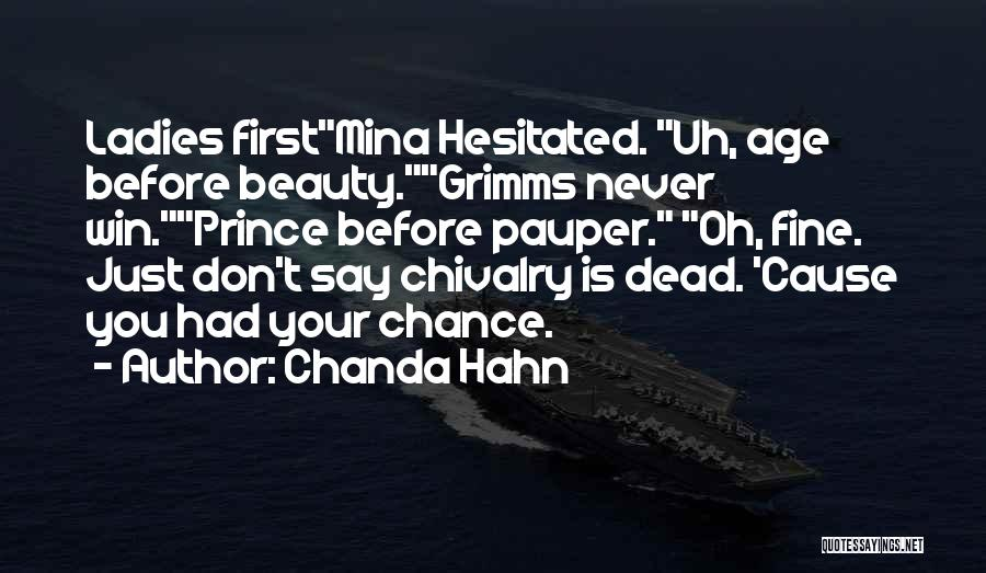 Chivalry Not Dead Quotes By Chanda Hahn