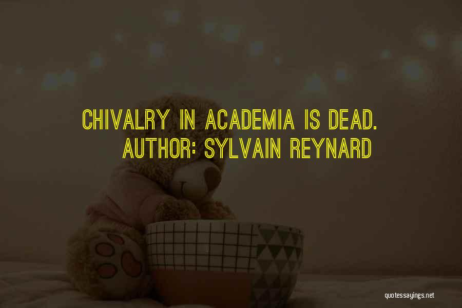 Chivalry Not Dead Quotes By Sylvain Reynard