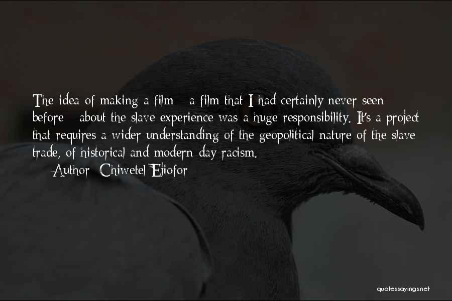 Chiwetel Ejiofor Quotes 1091147