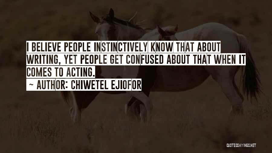 Chiwetel Ejiofor Quotes 1741223