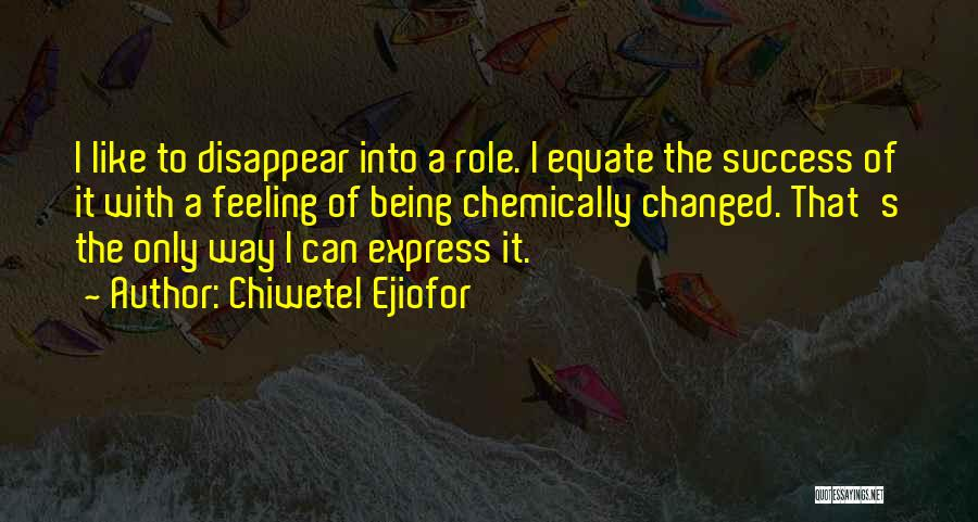Chiwetel Ejiofor Quotes 2097046