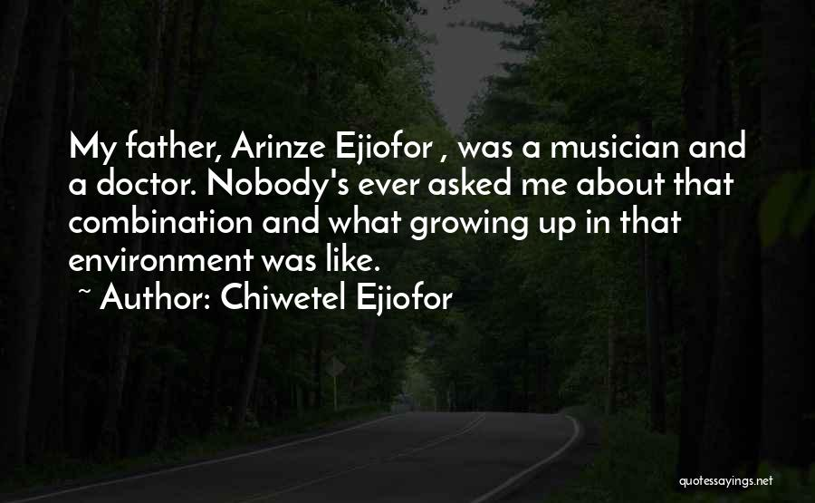 Chiwetel Ejiofor Quotes 2157631