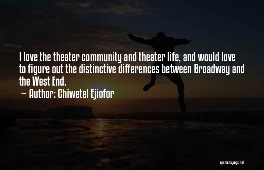 Chiwetel Ejiofor Quotes 302557