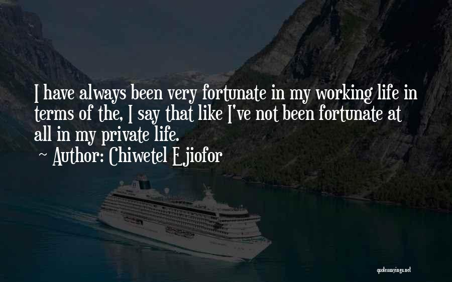 Chiwetel Ejiofor Quotes 382195