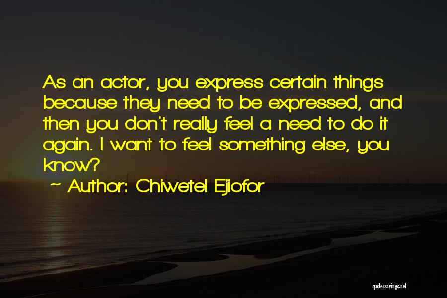 Chiwetel Ejiofor Quotes 444086