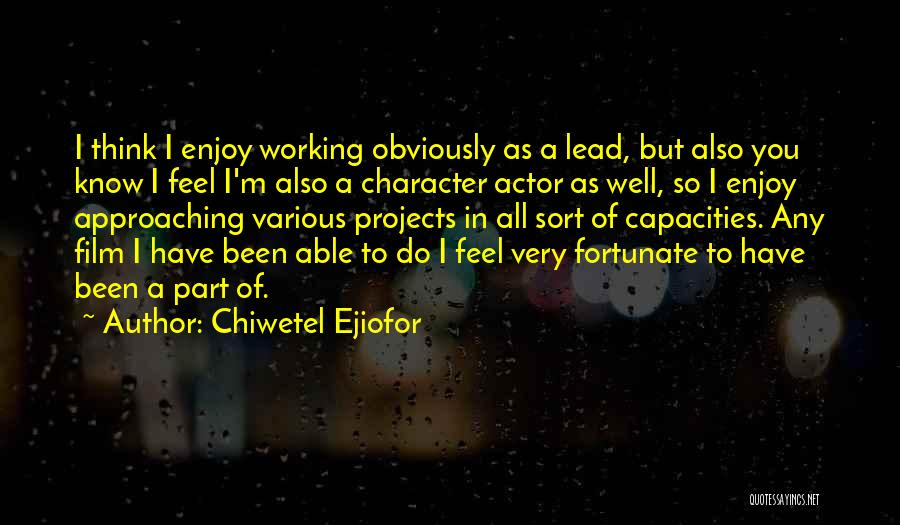 Chiwetel Ejiofor Quotes 560596