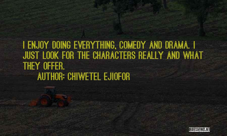 Chiwetel Ejiofor Quotes 800928
