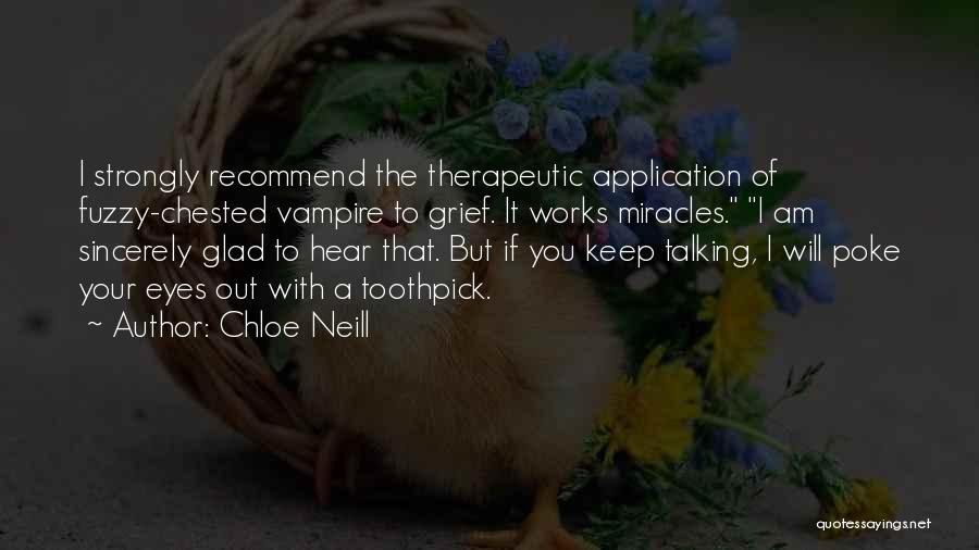 Chloe Neill Quotes 1175262