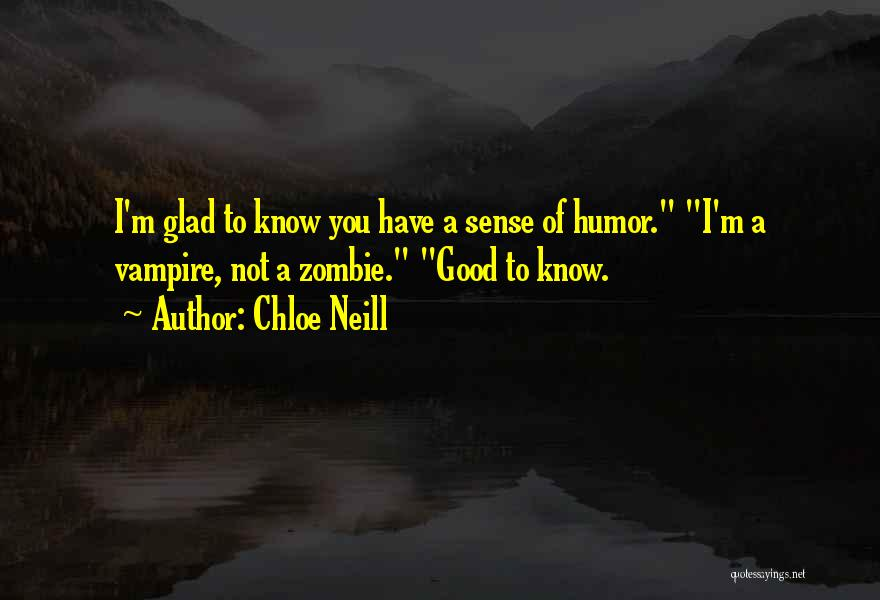 Chloe Neill Quotes 285531