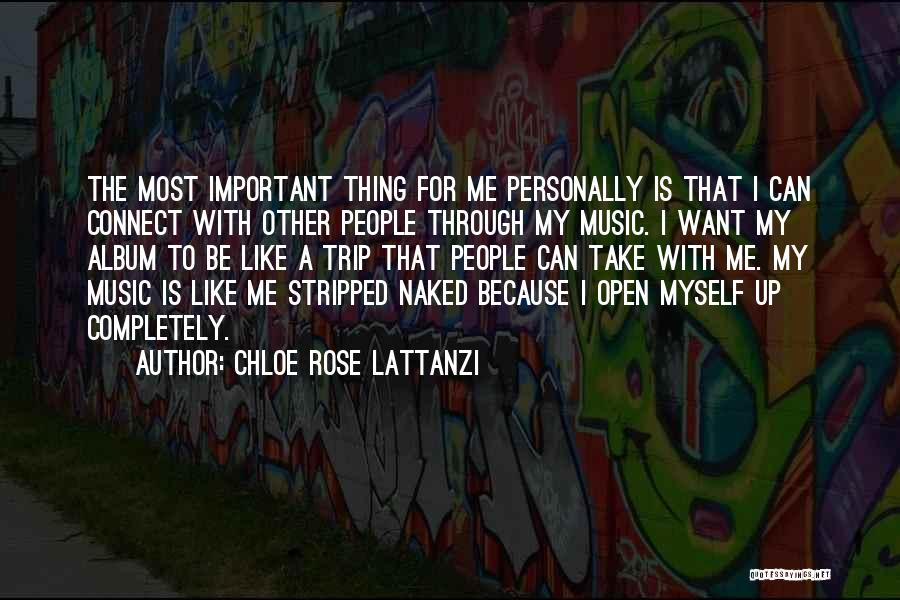 Chloe Rose Lattanzi Quotes 1163738