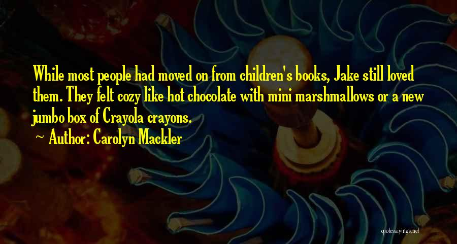 Chocolate And Books Quotes By Carolyn Mackler