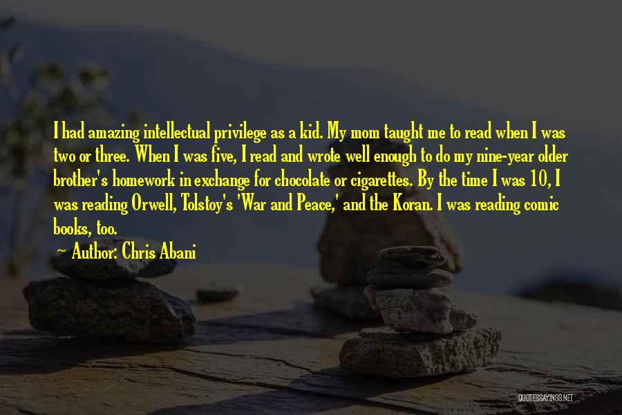 Chocolate And Books Quotes By Chris Abani