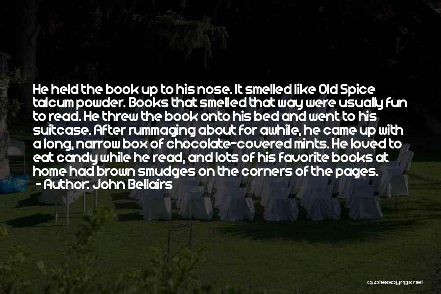 Chocolate And Books Quotes By John Bellairs