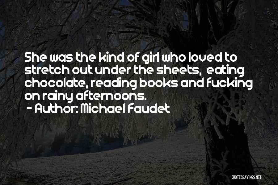 Chocolate And Books Quotes By Michael Faudet
