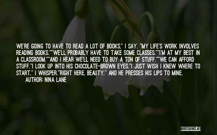 Chocolate And Books Quotes By Nina Lane