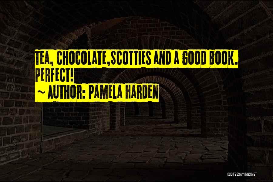 Chocolate And Books Quotes By Pamela Harden