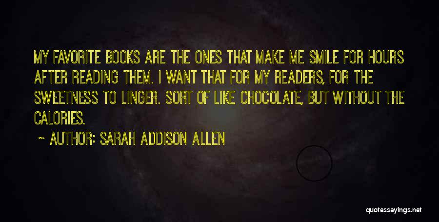 Chocolate And Books Quotes By Sarah Addison Allen
