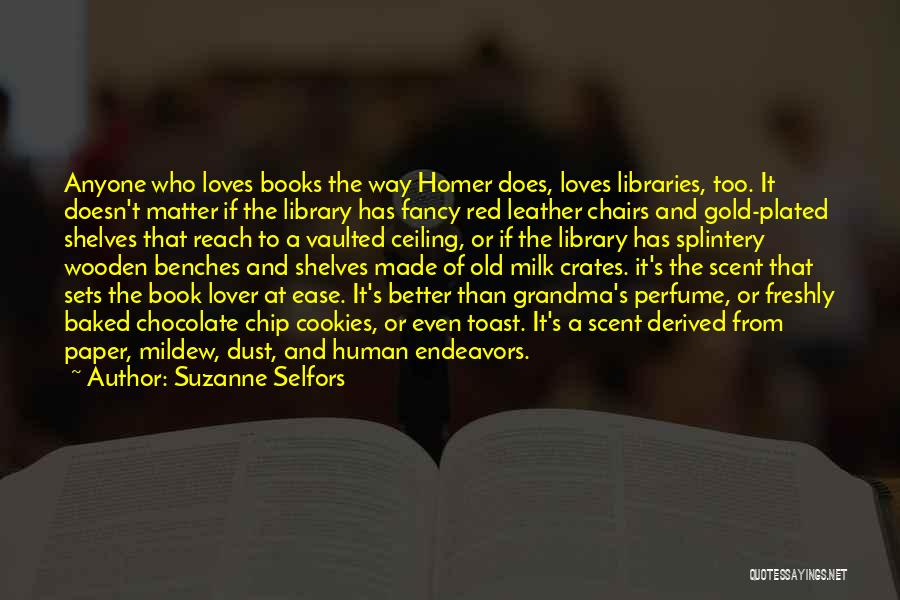 Chocolate And Books Quotes By Suzanne Selfors