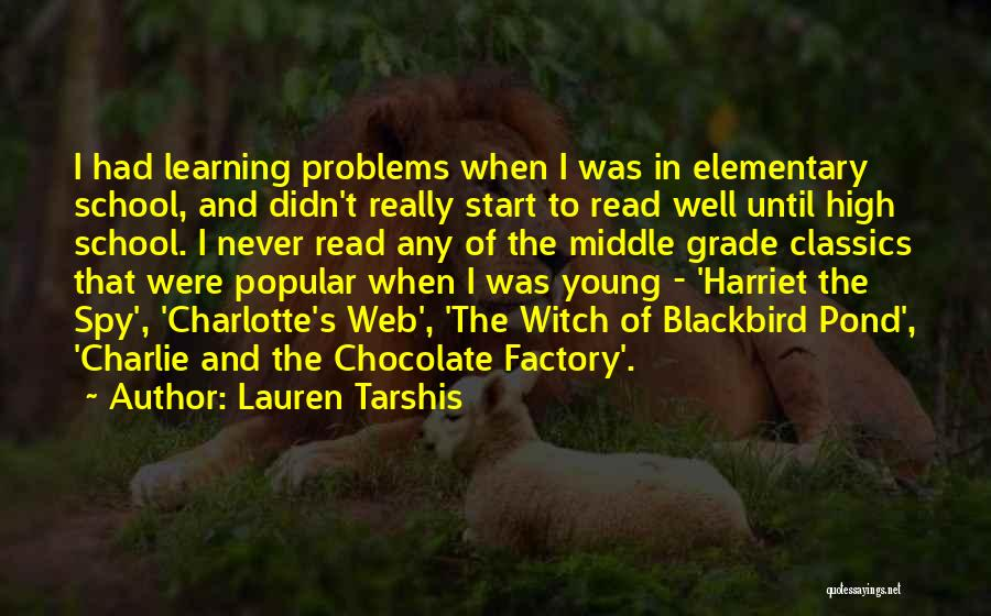 Chocolate Factory Quotes By Lauren Tarshis