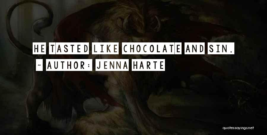 Chocolate Kisses Quotes By Jenna Harte