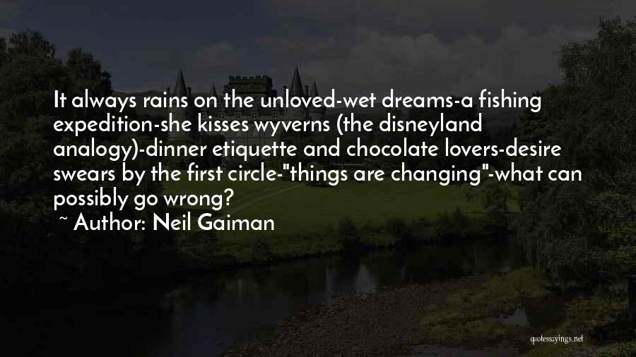 Chocolate Kisses Quotes By Neil Gaiman