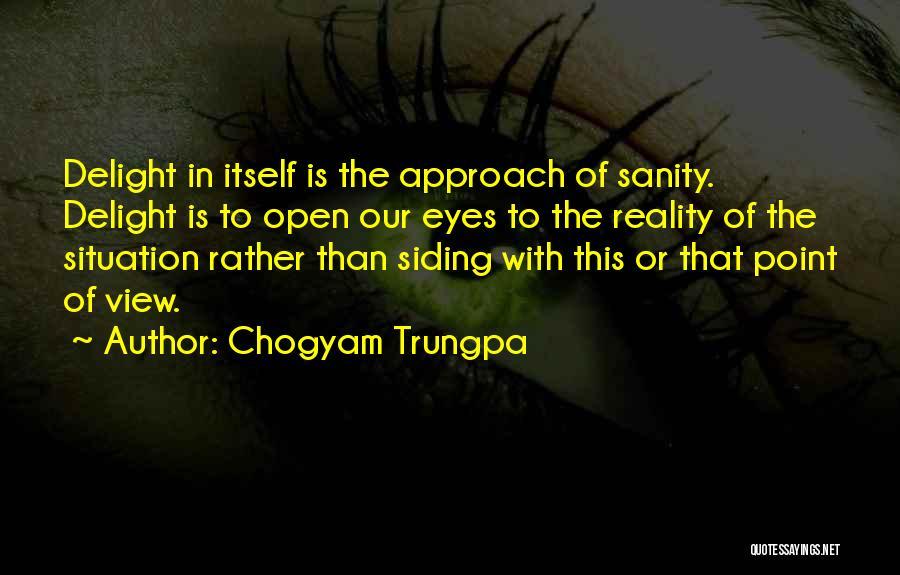 Chogyam Quotes By Chogyam Trungpa
