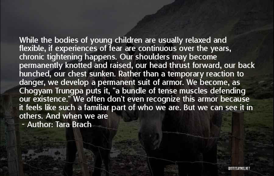 Chogyam Quotes By Tara Brach