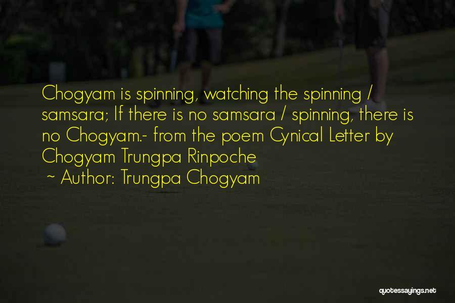 Chogyam Quotes By Trungpa Chogyam