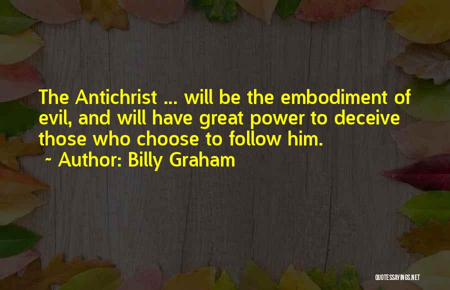 Choice And Power Quotes By Billy Graham