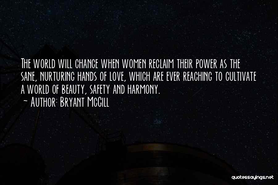 Choice And Power Quotes By Bryant McGill