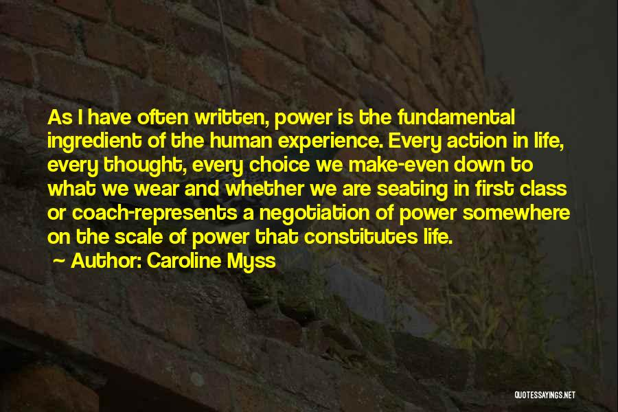 Choice And Power Quotes By Caroline Myss