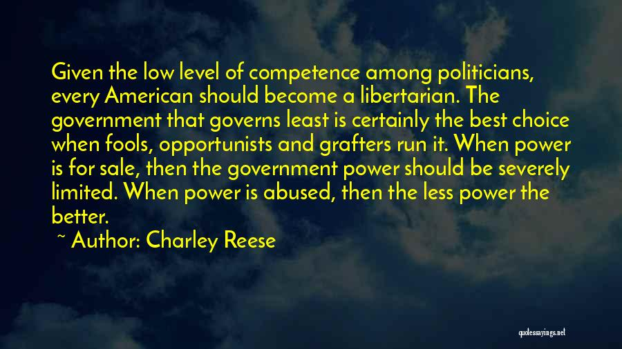 Choice And Power Quotes By Charley Reese