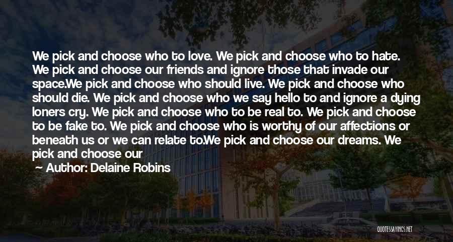 Choice And Power Quotes By Delaine Robins