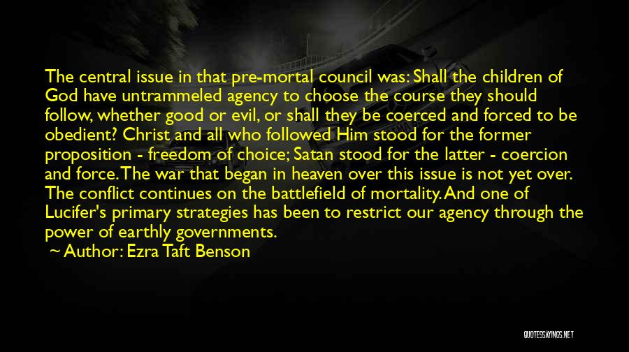 Choice And Power Quotes By Ezra Taft Benson