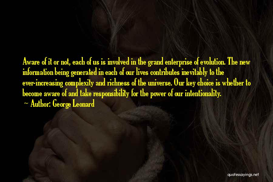 Choice And Power Quotes By George Leonard