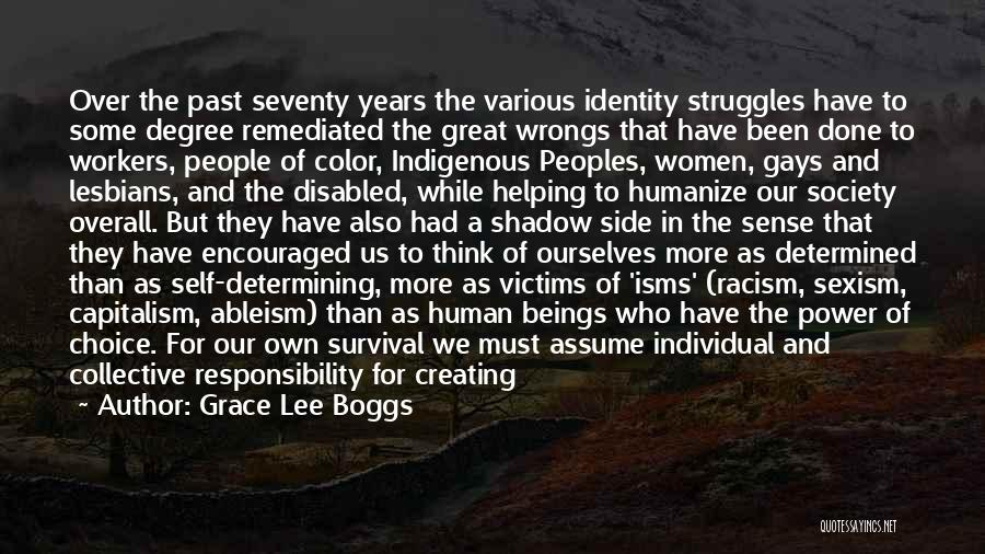 Choice And Power Quotes By Grace Lee Boggs