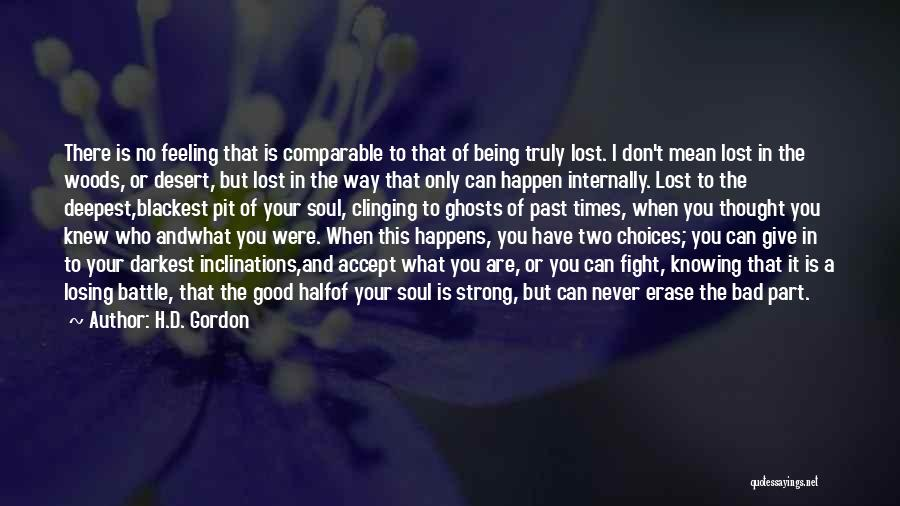 Choice And Power Quotes By H.D. Gordon