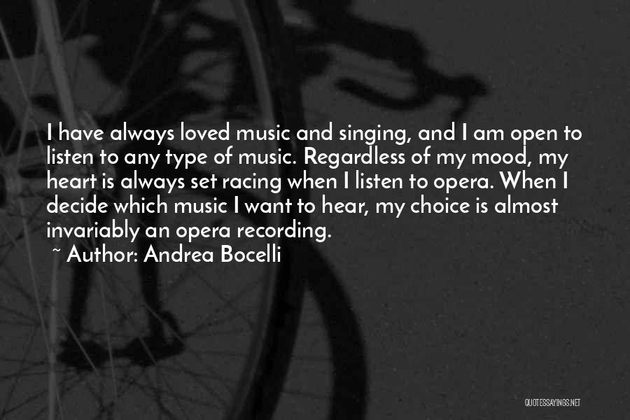 Choice Quotes By Andrea Bocelli