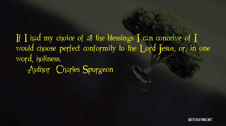 Choice Quotes By Charles Spurgeon