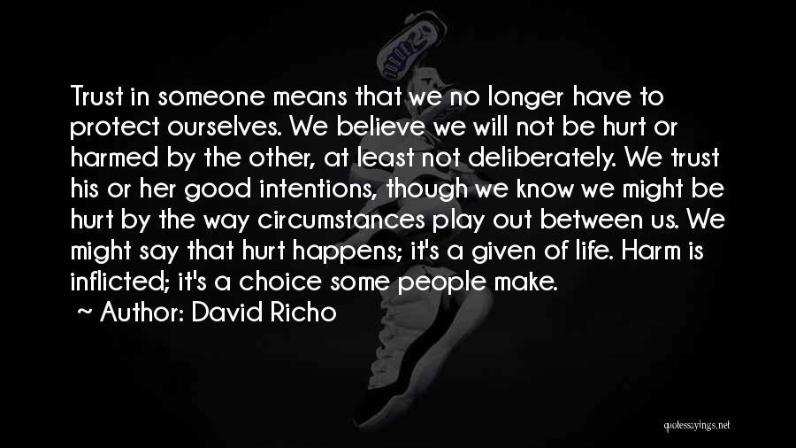Choice Quotes By David Richo