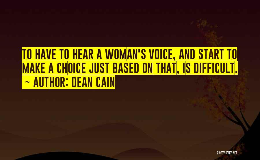 Choice Quotes By Dean Cain
