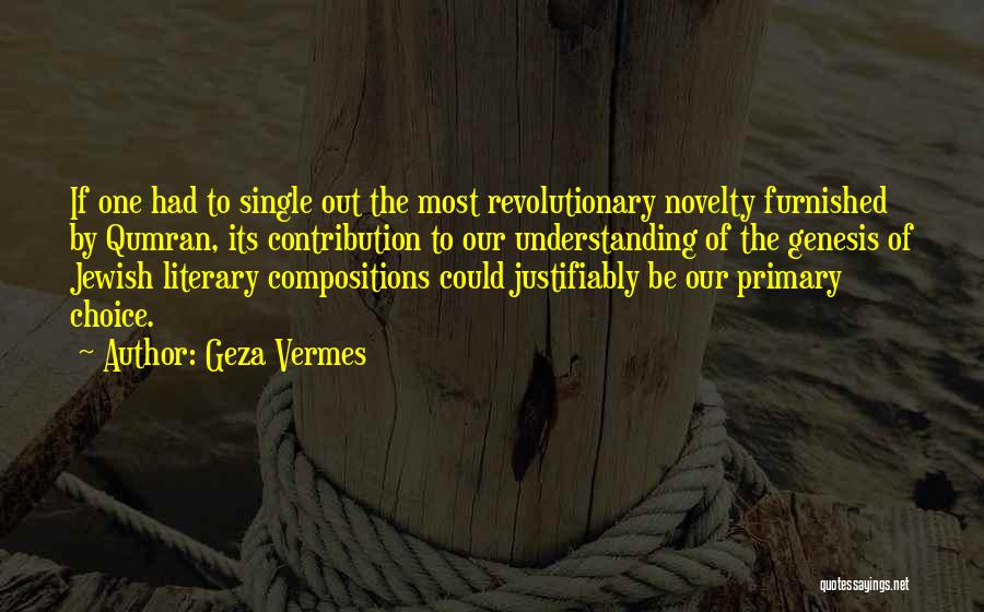 Choice Quotes By Geza Vermes