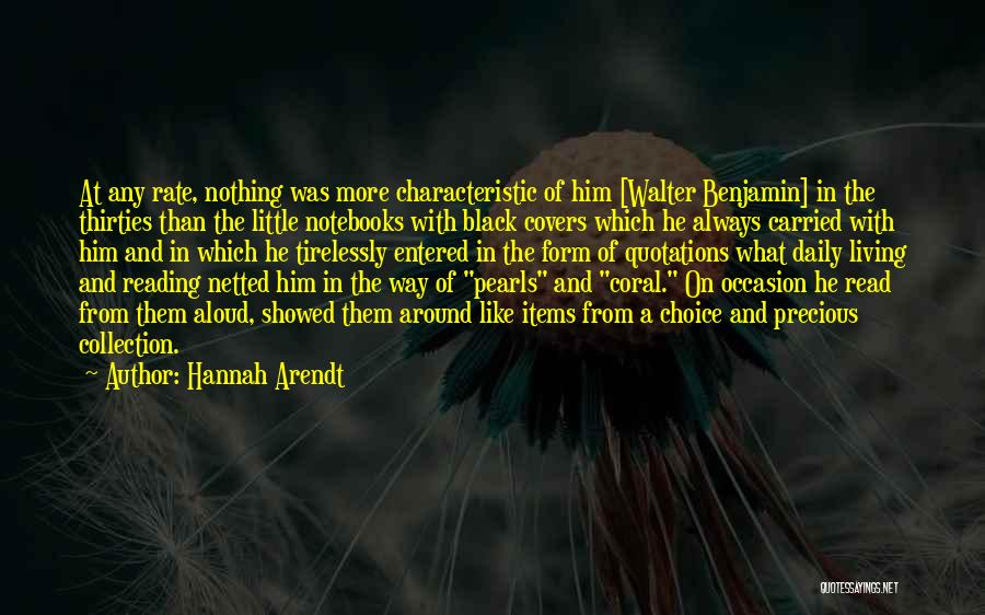 Choice Quotes By Hannah Arendt