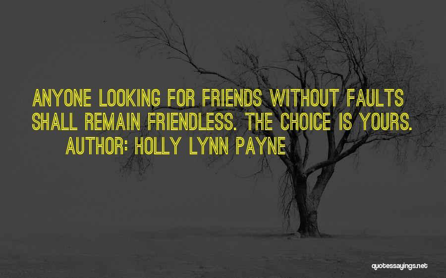 Choice Quotes By Holly Lynn Payne