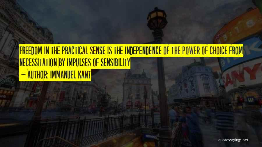 Choice Quotes By Immanuel Kant