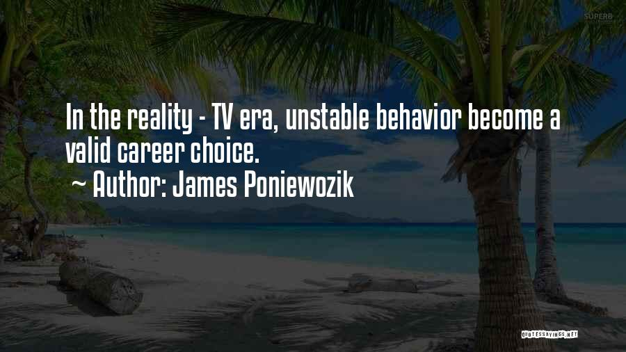Choice Quotes By James Poniewozik